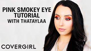 Pink Smokey Eye Tutorial with ThaTaylaa | COVERGIRL