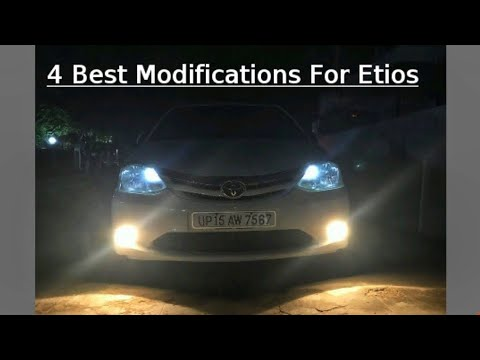 4 BEST MODIFICATIONS FOR ETIOS