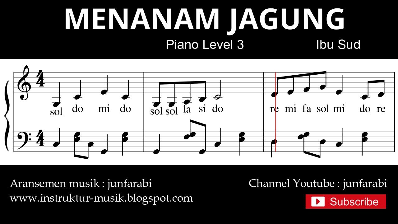 Notasi Balok Menanam Jagung Tutorial Piano Level 3 Not Lagu Anak Indonesia Instrument