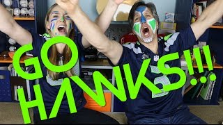HOW TO BE A SEAHAWK (fan) AT SUPER BOWL XLVIII