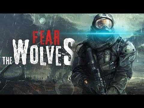 FEAR THE WOLVES - НАПАЛ ВОЛК ИЗ ЗОНЫ ОТЧУЖДЕНИЯ!