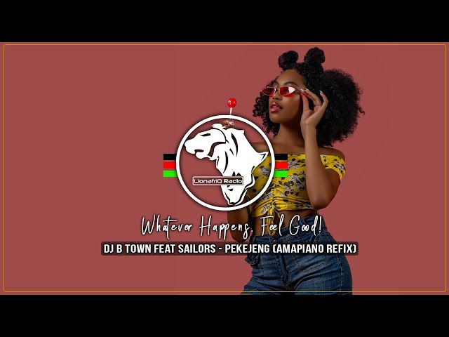 DJ B-Town Feat Sailors - Pekejeng (Amapiano Refix)