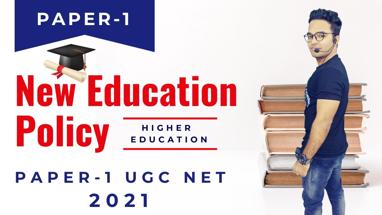 National Education Policy 2020 || Higher Education Ugc Net || Paper 1 2021