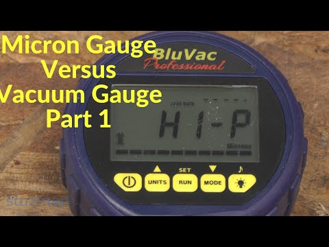 Micron Gauge Versus Vacuum Gauge, Part 1