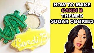 How To Make Cardi B Themed Sugar Cookies, Okuuuurt!!