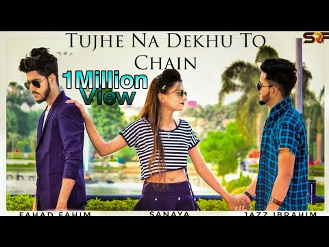Tujhe Na Dekhu Toh Chain |Heart Touch| Official Song |Cover Song |FAHAD FAHIM