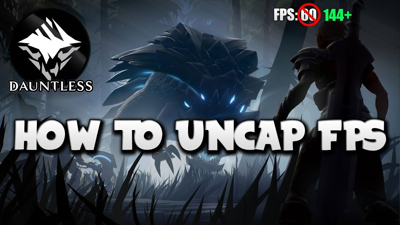 How to Uncap FPS in Dauntless (PC)