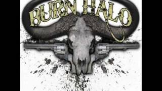 Burn Halo-Saloon Song