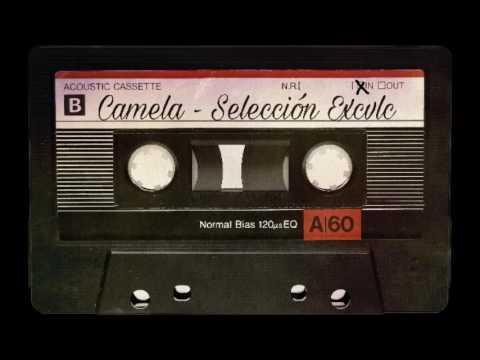 Camela - Selección Excvlc
