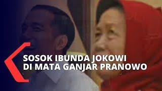Gambar cover Sosok Almarhumah Sujiatmi Notomiharjo di Mata Ganjar Pranowo