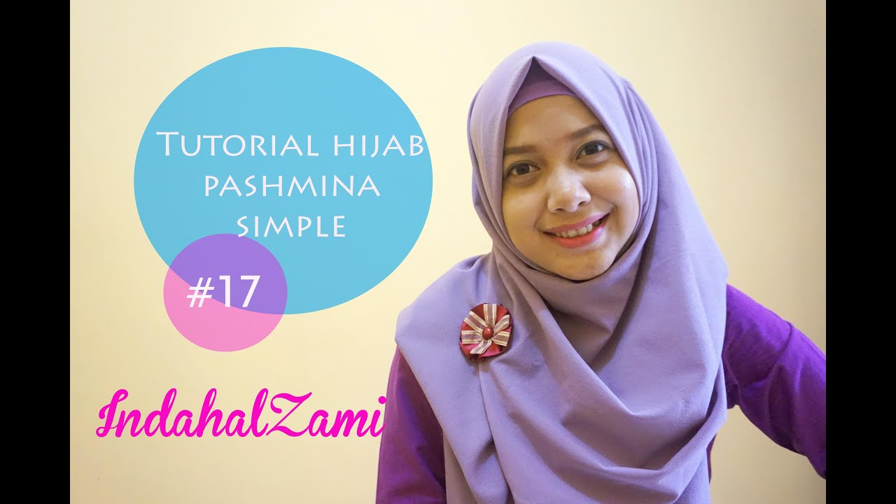 Tutorial Hijab Pashmina Simple 17 Indahalzami YouTube