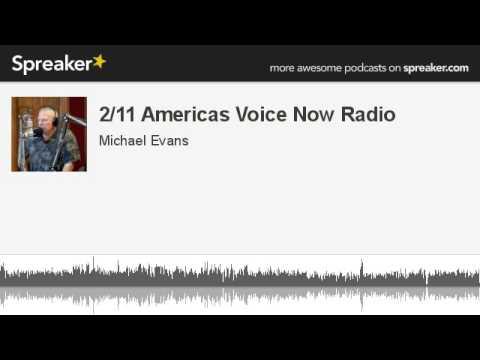 2/11 Americas Voice Now Radio (made with Spreaker)