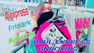 HAUL EXPRESS UNBOXING - ALIEXPRESS PRIMARK MERCADONA  - Heidither