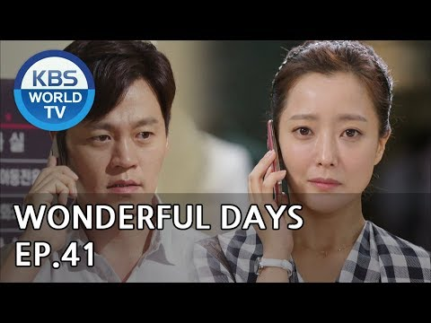 Wonderful Days | 참 좋은 시절 EP.41 [SUB:ENG, CHN, MLY, VIE]