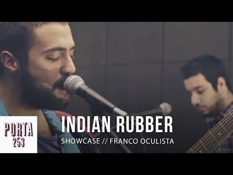INDIAN RUBBER // Ao vivo na Porta 253 mp3
