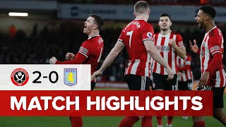 Sheffield United 2-0 Aston Villa | Premier League highlights