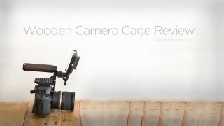 Wooden Camera's Quick Cage Review