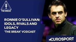 Ronnie O'Sullivan: Idols, Rivals and Legacy | Snooker Vodcast | Eurosport
