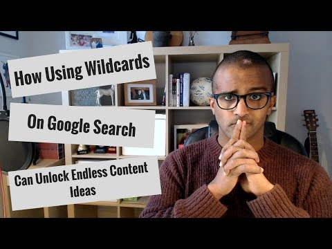 How Google Wildcard Search Can Help You Find Endless Content Ideas