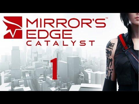 Mirrors Edge Catalyst - Прохождение игры на русском [#1]