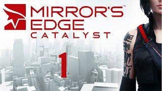 Mirror's Edge Catalyst - Прохождение игры на русском [#1](Слепое прохождение игры Mirror's Edge Catalyst, полностью на русском языке. Быстро бегает Александр, Ната подбадривае..., 2016-06-08T15:47:49.000Z)