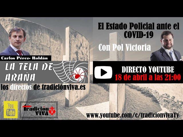 El Estado Policial ante el COVID-19, con Pol Vitoria