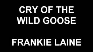 Cry Of The Wild Goose - Frankie Laine
