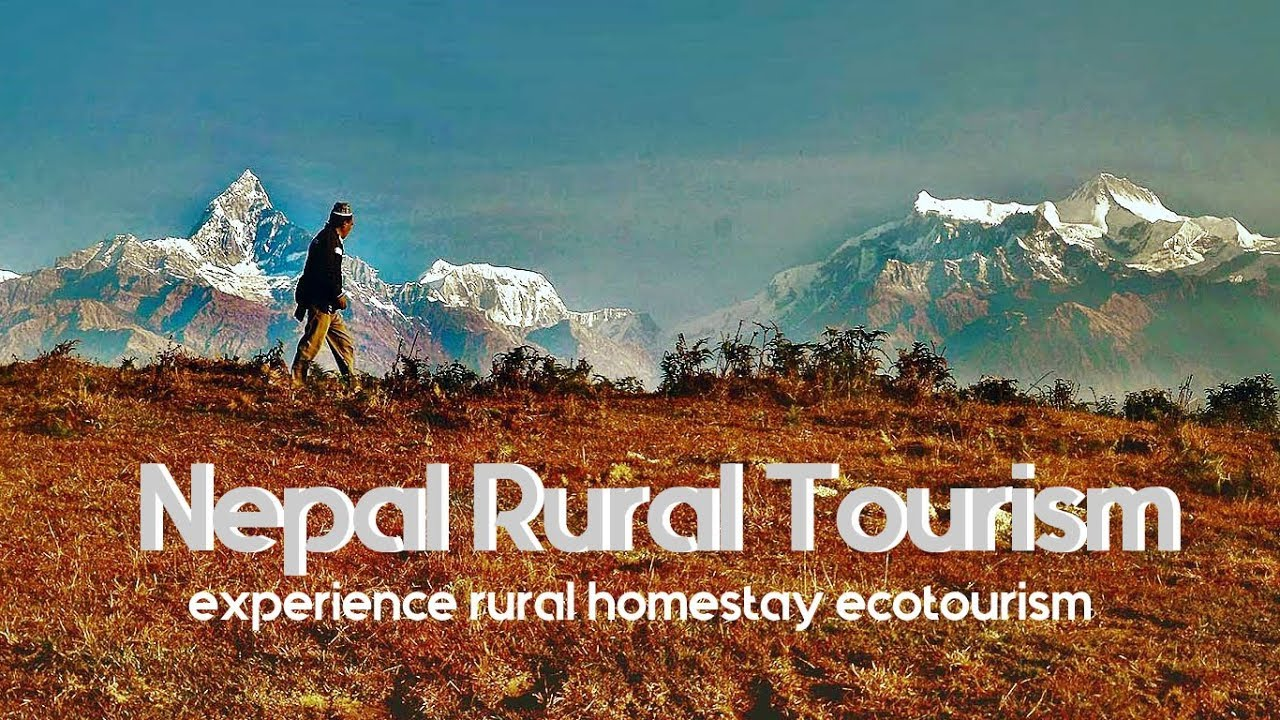 Nepal Rural Tourism: Experience Rural Homestay Ecotourism in Nepal ...