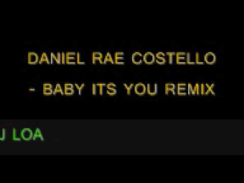 dj loa - baby it's you remix