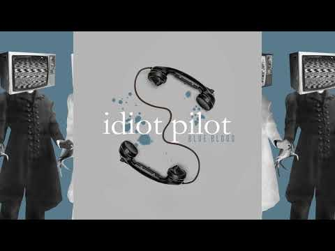Idiot Pilot - Widespread Devastation Mp3