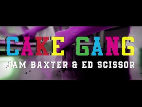 Jam Baxter & Ed Scissor - Cake Gang Feat. Chester P & Dirty Dike (OFFICIAL VIDEO) (Prod. GhostTown)
