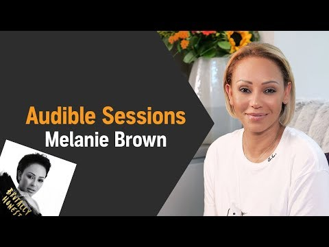 Brutally Honest by Melanie Brown | Audible Sessions