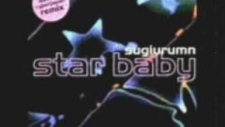 Sugiurumn - Star Baby (Axwell Cyberjapan RMX)