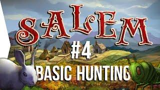 Surviving Salem #4: Basic Hunting ► Crafting MMO Game
