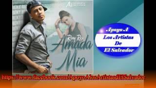 AMADA MIA - RENY REX - EL SALVADOR + LINK DE DESCARGA