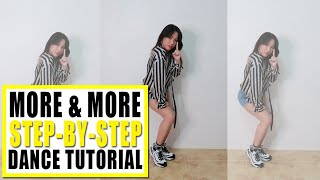 MORE & MORE Dance Tutorial (Step-by-step) | Rosa Leonero