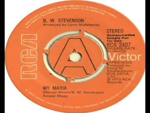 B W Stevenson   My Maria 1973