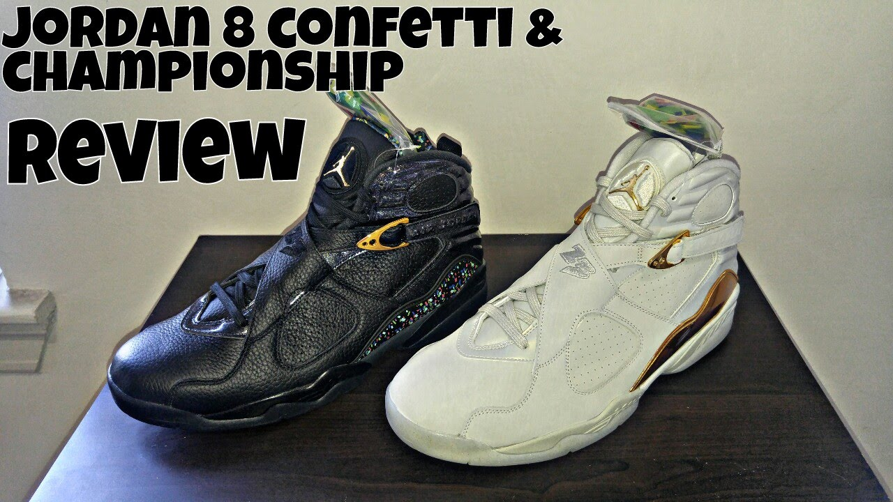 Jordan 8 Confetti and Championship Pack review