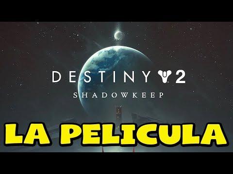 Destiny 2 Shadowkeep - Pelicula Completa en Español Latino DLC - Todas las cinematicas