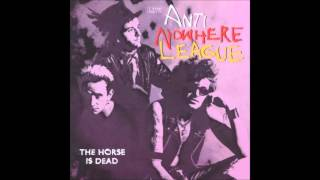 Anti-Nowhere League - The Horse is Dead - 13 - Wreck of Nowhere