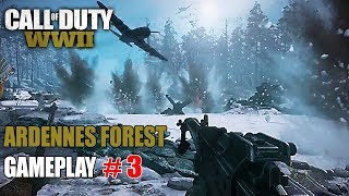 "CALL OF DUTY WW2 Gameplay Walkthrough Part 3 ""Ardennes Forest"""