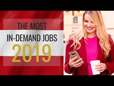 High-Demand Jobs in Austria: Your Best Chance to Find a Job in Austria in 2019