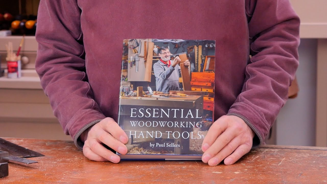 Paul Sellers New Book Essential Woodworking Hand Tools