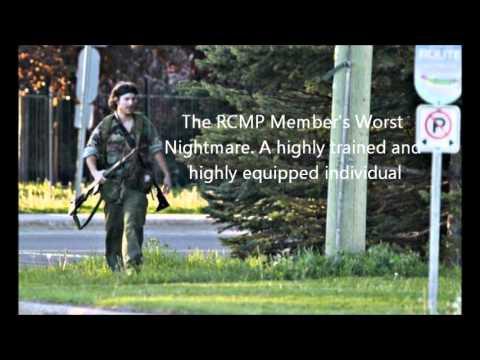 THE REASON WHY 3 CODIAC RCMP MEMBERS DIED - MONCTON SHOOTING. JUNE 4, 2014. RCMP MEMBER SPEAKS OUT.