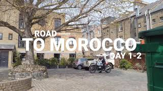 Road to Morocco, day 1-2. Leaving London, camping in France and arriving in Paris. 09