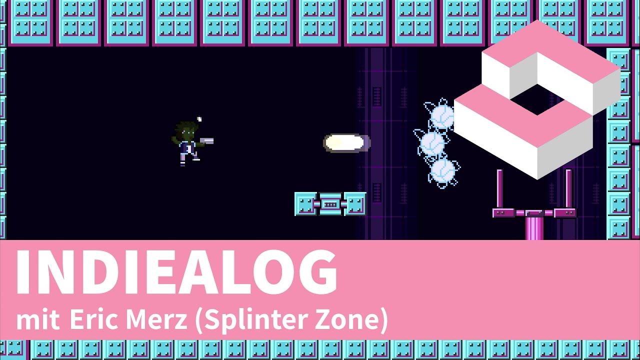 INDIEALOG mit Eric Merz, dem alleinigen Entwickler von Splinter Zone