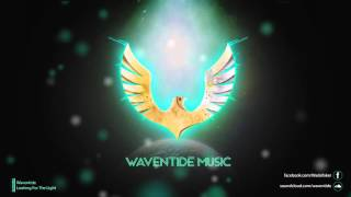 Waventide - Looking For The Light