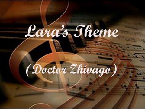 Lara's Theme | Doctor Zhivago