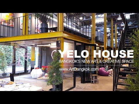 YELO House - New Art & Creative Space in Bangkok
