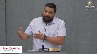 1º Coríntios 3 - 18-23 - Tudo é de vocês! - Pr. Antônio Dias - 01-10-2020
